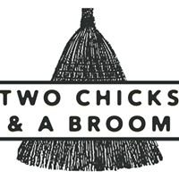 Two Chicks and a Broom