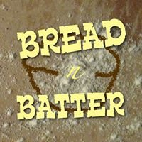 Bread and Batter Baking