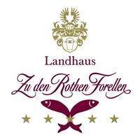 """Landhaus """"Zu den Rothen Forellen"""""""