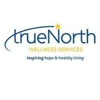 TrueNorth Wellness Services