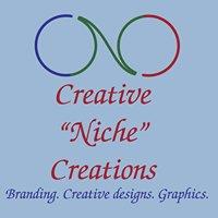 "Creative ""Niche"" Creations"