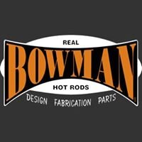Bowman Real Hot Rods