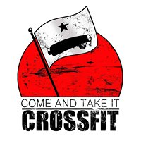 Come and Take It Crossfit