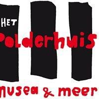 Polderhuis, musea & meer