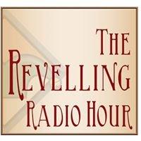 The Reveling Radio Hour