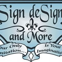Sign deSigns and More