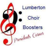 Lumberton Choir Boosters- President's Corner