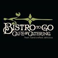 Bistro To Go Café & Catering