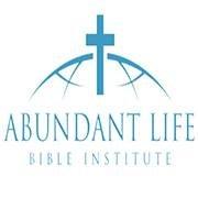 Abundant Life Bible Institute