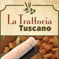 La Trattoria Tuscano