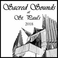 Sacred Sounds at St. Paul's