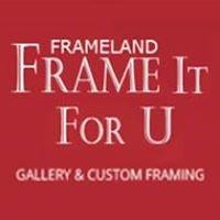 Frameland - Frame It For U