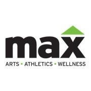 MAX Arts. Athletics. Wellness.