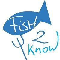 Fish 2 Know