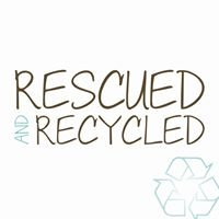 Rescued and Recycled