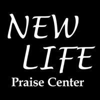 NEW LIFE Praise Center