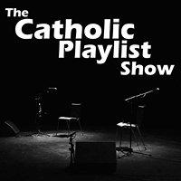 The Catholic Playlist