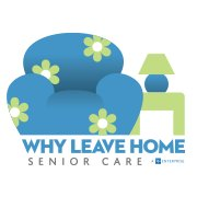 Why Leave Home Senior Care