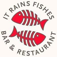 It Rains Fishes Restaurant & Bar