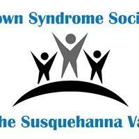 Down Syndrome Society of the Susquehanna Valley