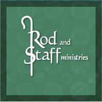 Rod and Staff Ministries