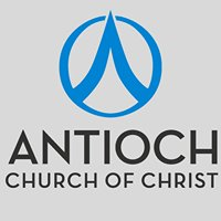 ANTIOCH CHURCH OF CHRIST