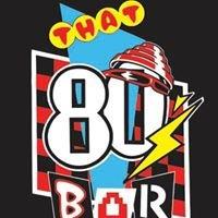 That 80's Bar