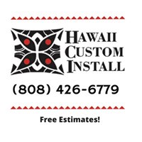 Hawaii Custom Install