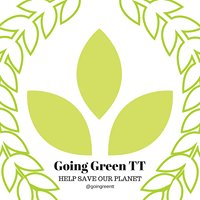 Going Green T&T {Help Save Our Planet}