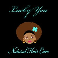 Lucky You Natural Hair Care