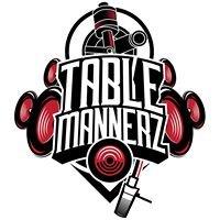 Table Mannerz Djs