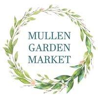 Mullen Garden Market - Garden Centre & Flower Market