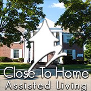 Close To Home Assisted Living