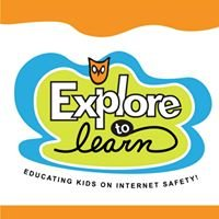 Explore to Learn - Educating Kids on Internet Safety