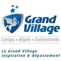 Grand Village: Camps, Répits, Événements