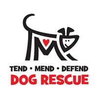 Tend-Mend-Defend Dog Rescue