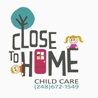 Close To Home Childcare -In Home Daycare