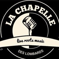 "La Chapelle des Lombards ""Live Roots Music"""