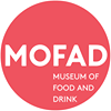 MOFAD - Museum of Food and Drink