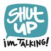 ShutUpImTalking.com