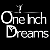 One Inch Dreams