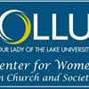 Center for Women in Church and Society at Our Lady of the Lake University