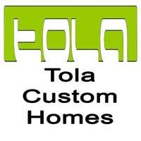 Tola Custom Homes