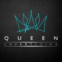 QUEEN Lovertising