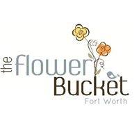 The Flower Bucket - Fort Worth