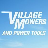 Village Mowers and Power Tools