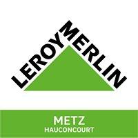 Leroy Merlin Metz Hauconcourt