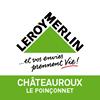 Leroy Merlin Chateauroux Le Poinçonnet