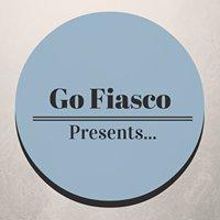 Go Fiasco Presents.