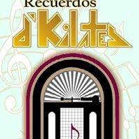 Recuerdos d' Kilates Discoteque y salon de Baile
